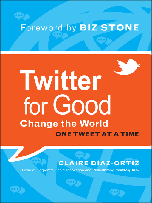 Twitter for Good (eBook): Change the World One Tweet at a Time